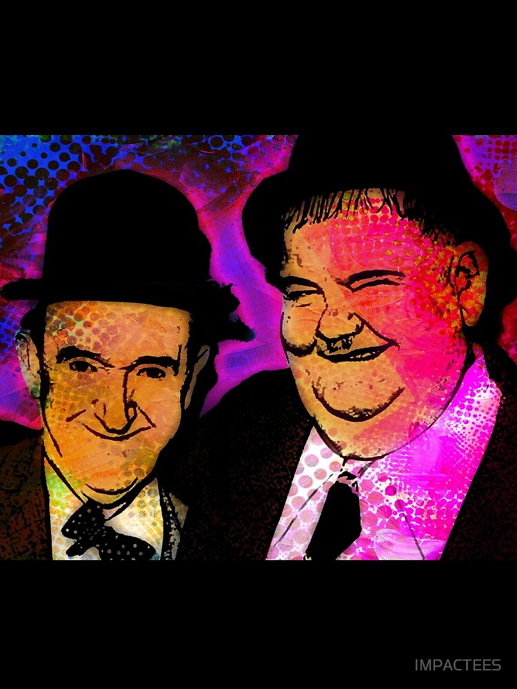 LAUREL AND HARDY by IMPACTEES