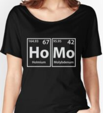 Homo (Ho-Mo) Periodic Elements Spelling Women's Relaxed Fit T-Shirt