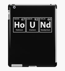 Hound (Ho-U-Nd) Periodic Elements Spelling iPad Case/Skin
