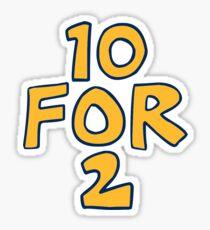 Camp 10 for 2 (Canadensis) Sticker