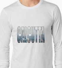Calcutta Long Sleeve T-Shirt