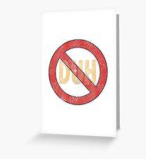 No Duh - Funny Greeting Card