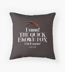 The Quick Brown Fox Throw Pillow