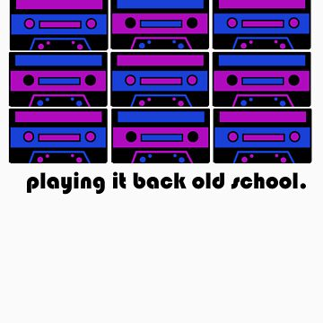 Playing It Back Old School by Aeyeduh