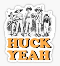 Huck Yeah! Sticker