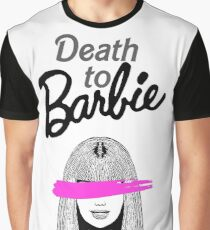 DEATH TO BARBIE Graphic T-Shirt