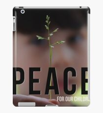 Peace for our children iPad Case/Skin