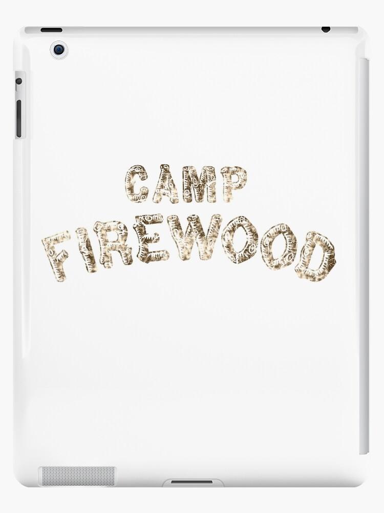 6189c5747ae Camp Firewood