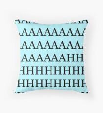 AAAAAAAAAAAAAAHHHHHHHHHHH-black on aqua Throw Pillow