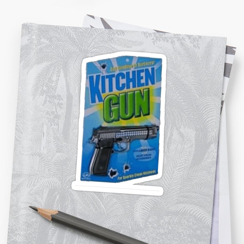 Kitchen Gun \