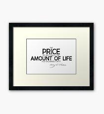 price: amount of life - thoreau Framed Print