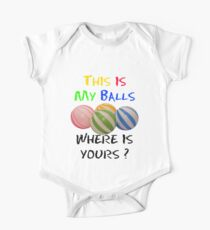 this is my balls Kids Clothes