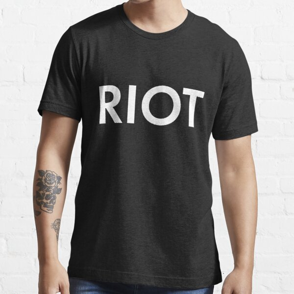 RIOT white Essential T-Shirt
