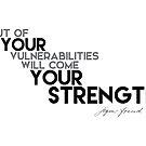 VULNERABILITIES your STRENGTH - Sigmund Freud by razvandrc