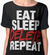 Eat Sleep DELETE Repeat Chiffon Top