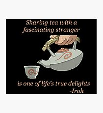 Sharing Tea - Iroh Quote Photographic Print