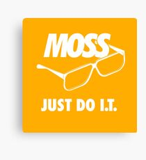 MOSS - Just Do IT Canvas Print