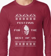 Festivus For The Rest of Us Ugly Holiday Sweater Long Sleeve T-Shirt