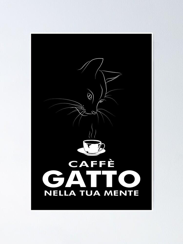 Alternate view of Caffè Gatto Poster