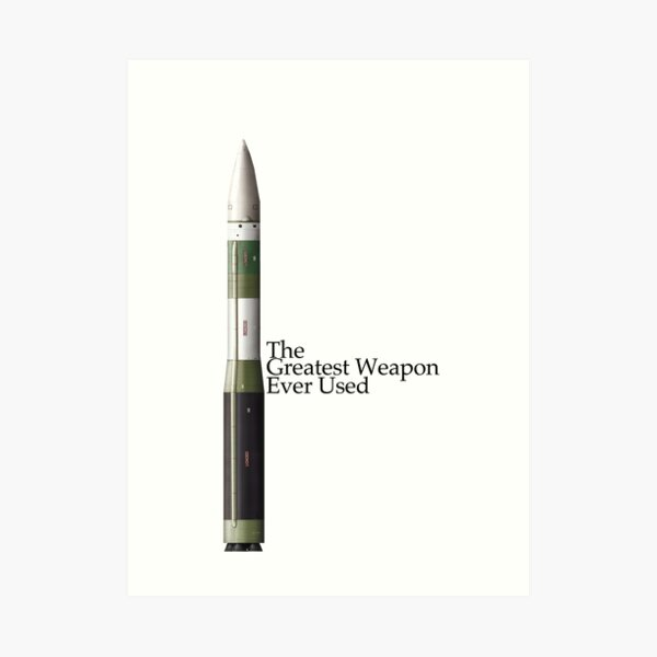 The Greatest Weapon Ever Used Art Print