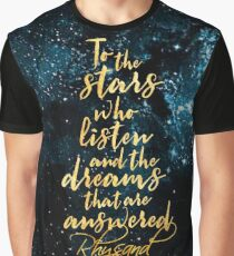 ACOMAF - To the Stars Who Listen And the Dreams that are Answered Graphic T-Shirt