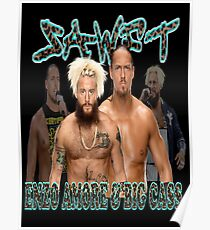 Enzo Amore & Big Cass Poster