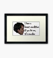Withnail's Fragile Heart Framed Print
