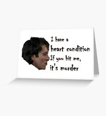 Withnail's Fragile Heart Greeting Card