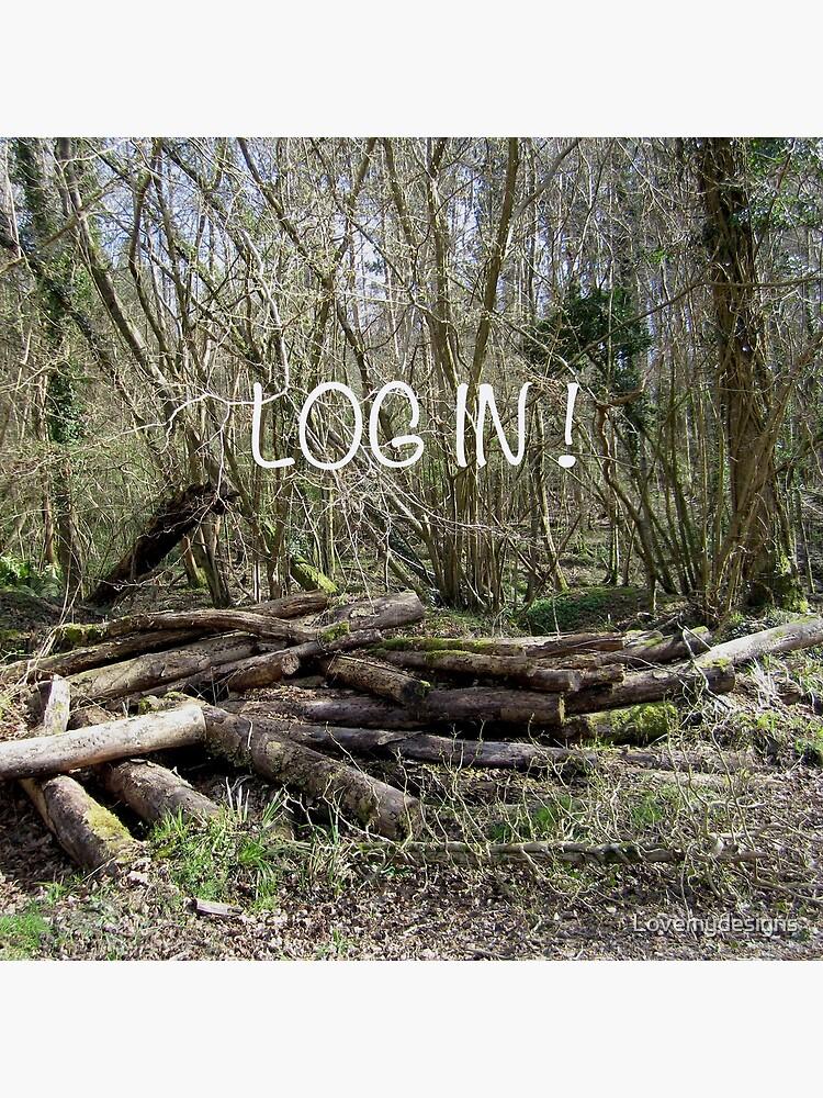 Log in! by Lovemydesigns