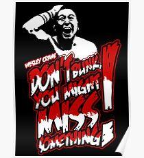 WESLEY CRANE - DON'T BLINK Poster