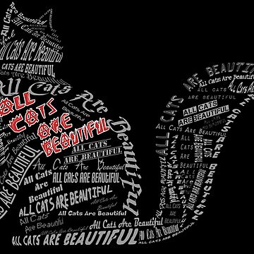 All Cats Are Beautiful by JJCrane