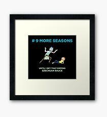 # 9 MORE SEASONS Framed Print