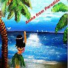 Aloha From Paradise by WhiteDove Studio kj gordon