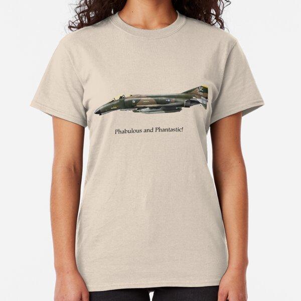 F-4 Phantom - Phabulous and Phantastic! Classic T-Shirt