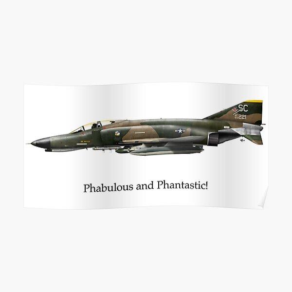 F-4 Phantom - Phabulous and Phantastic! Poster