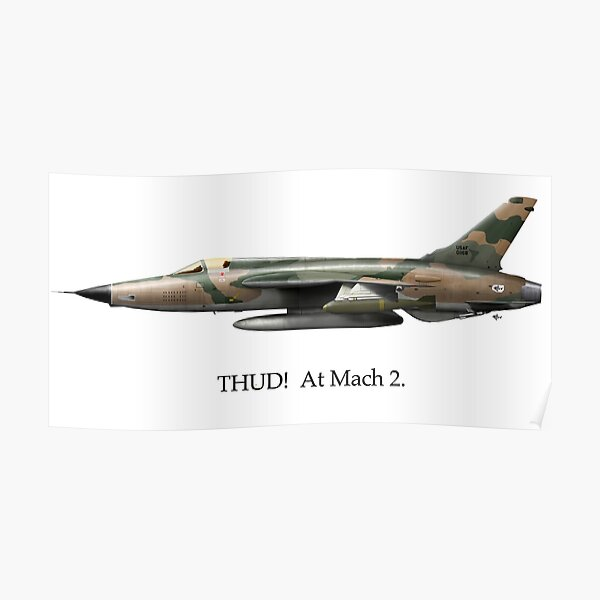 THUD!  At Mach 2. Poster