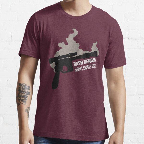 Dash Rendar ALWAYS Shoots First Essential T-Shirt