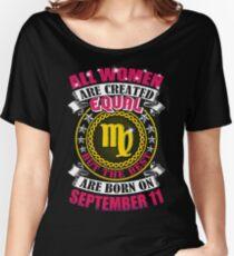 The Best Women Born On September 11 Virgo Women's Relaxed Fit T-Shirt