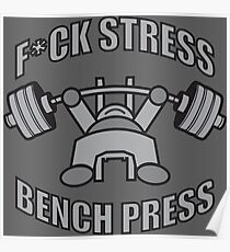 F*CK STRESS, BENCH PRESS - Kawaii Grey Poster