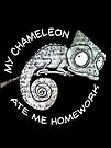 My Chameleon Ate My Homework - white text by jitterfly