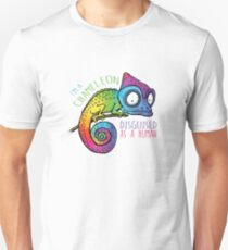 I'm a Chameleon Disguised as a Human - Rainbow Chameleon Unisex T-Shirt