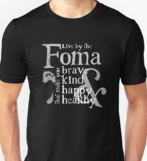 Live by the foma T-Shirt