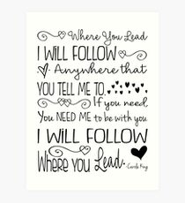 Where You Lead, I will Follow, Gilmore Girls Quote Art Print