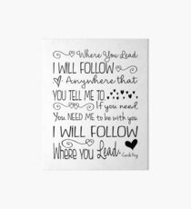Where You Lead, I will Follow, Gilmore Girls Quote Art Board