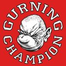 Gurning Champion! by Chris Wahl