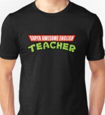 Super Awesome English Teacher TMNT Parody Unisex T-Shirt