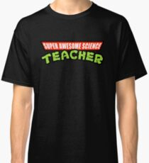 Super Awesome Science Teacher TMNT Parody Classic T-Shirt