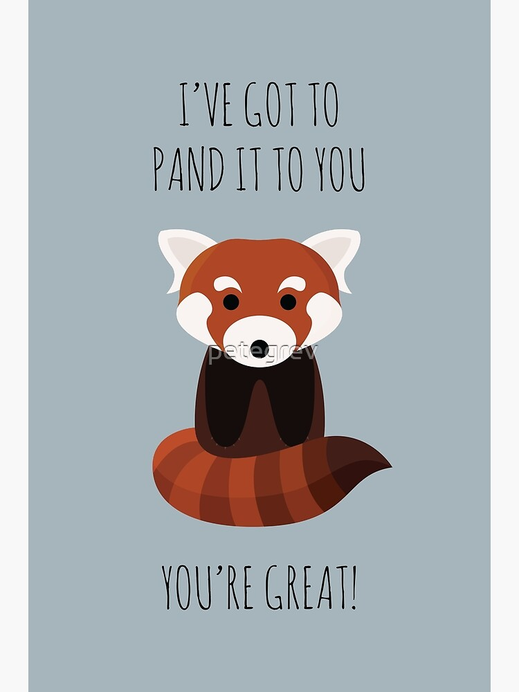 Red Panda Thinks You're Great by petegrev
