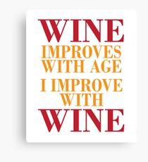 I Improve With Wine Canvas Print