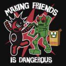 sighclops : making friends is dangerous by Eric Murphy